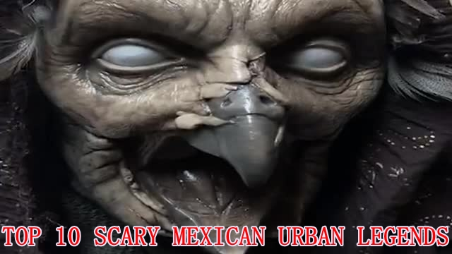 Scary Mexican Urban Legends