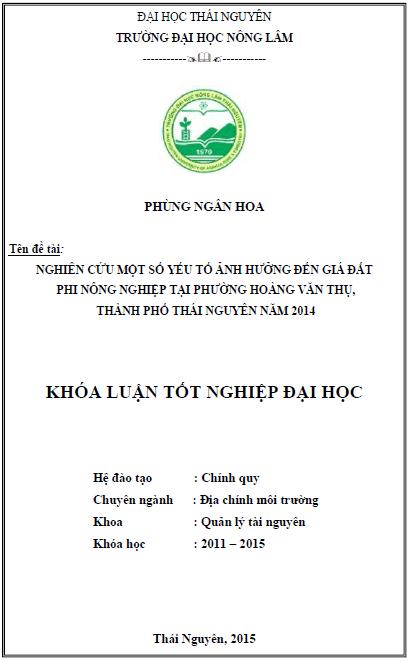 Nghiên cứu một số yếu tố ảnh hưởng đến giá đất phi nông nghiệp tại phường Hoàng Văn Thụ thành phố Thái Nguyên năm 2014