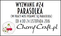 http://cherrycraftpl.blogspot.com/2016/11/wyzwanie-24-parasolka.html