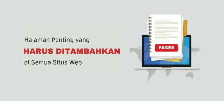 Halaman Penting yang Harus Ditambahkan di semua situs web