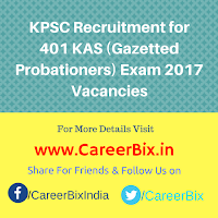 KPSC Recruitment for 401 KAS (Gazetted Probationers) Exam 2017 Vacancies