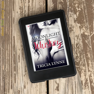 Book Review: Moonlight & Whiskey by Tricia Lynne | About That Story