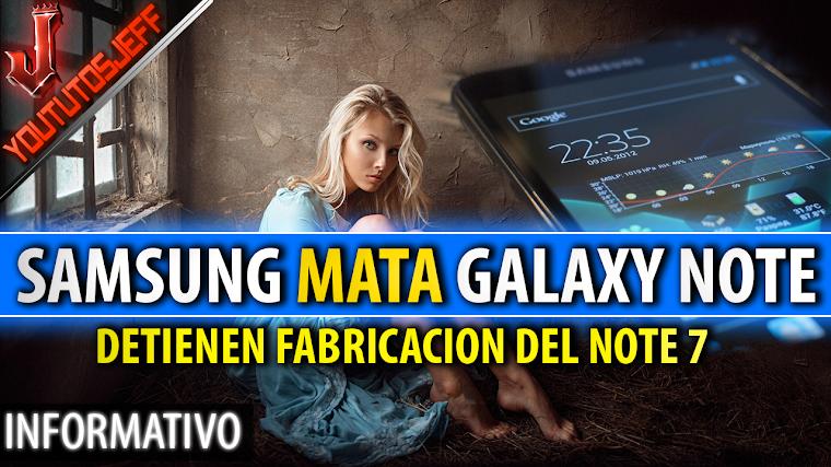 Samsung mata al Galaxy Note 7 para siempre