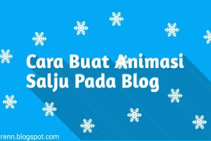 Cara Membuat Animasi Salju pada Blog