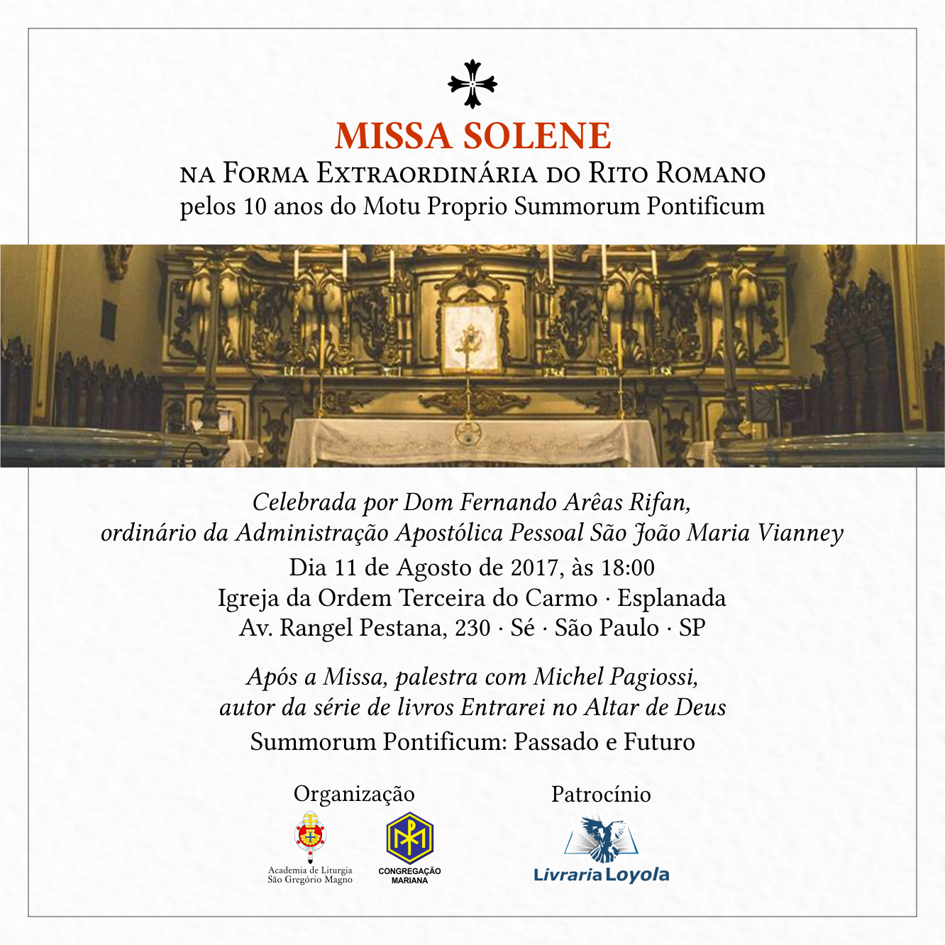Event: Bishop Rifan Pontifical High Mass And Conference In S�o Paulo  Celebrating Summorum Pontificum 10th Anniversary