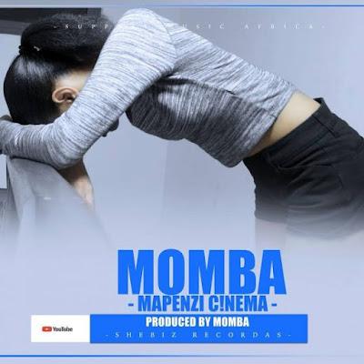 Momba – Mapenzi Cinema ( Mapenzi Sinema)