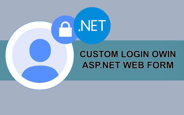 Custom Login Owin pada ASP.NET Web Form