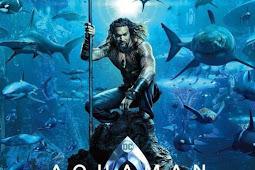 Download Film Aquaman (2018) + Sub Indo + CAM