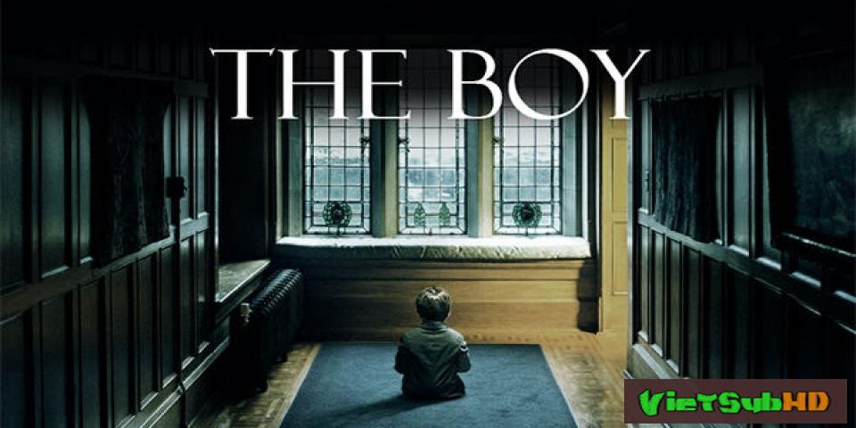 Phim Cậu Bé Ma VietSub HD | The Boy 2016