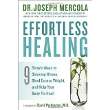 Effortless Healing Dr. Joseph Mercola