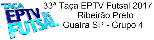 33ª Taça EPTV de Futsal 2017