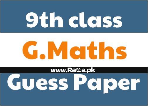 9th class General Maths Arts Guess Paper 2021