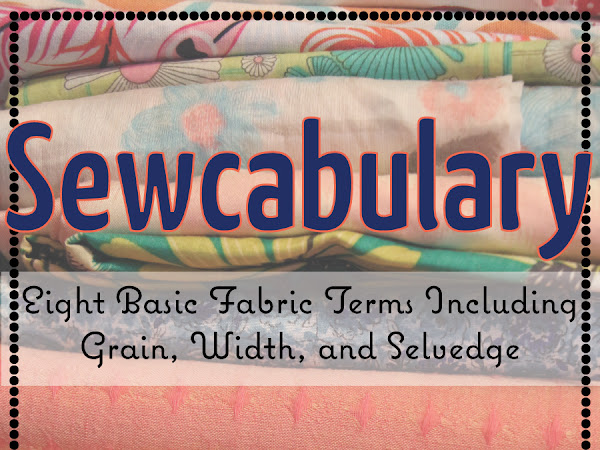 Sewcabulary: Eight Basic Fabric Terms