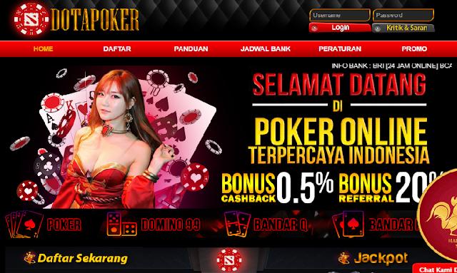 DOTAPOKER SITUS Poker88, Domino 99, Poker Online, Dewa Poker, dan Poker99