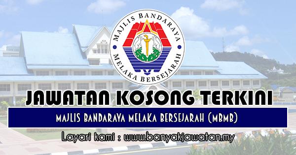 Jawatan Kosong 2018 di Majlis Bandaraya Melaka Bersejarah (MBMB)