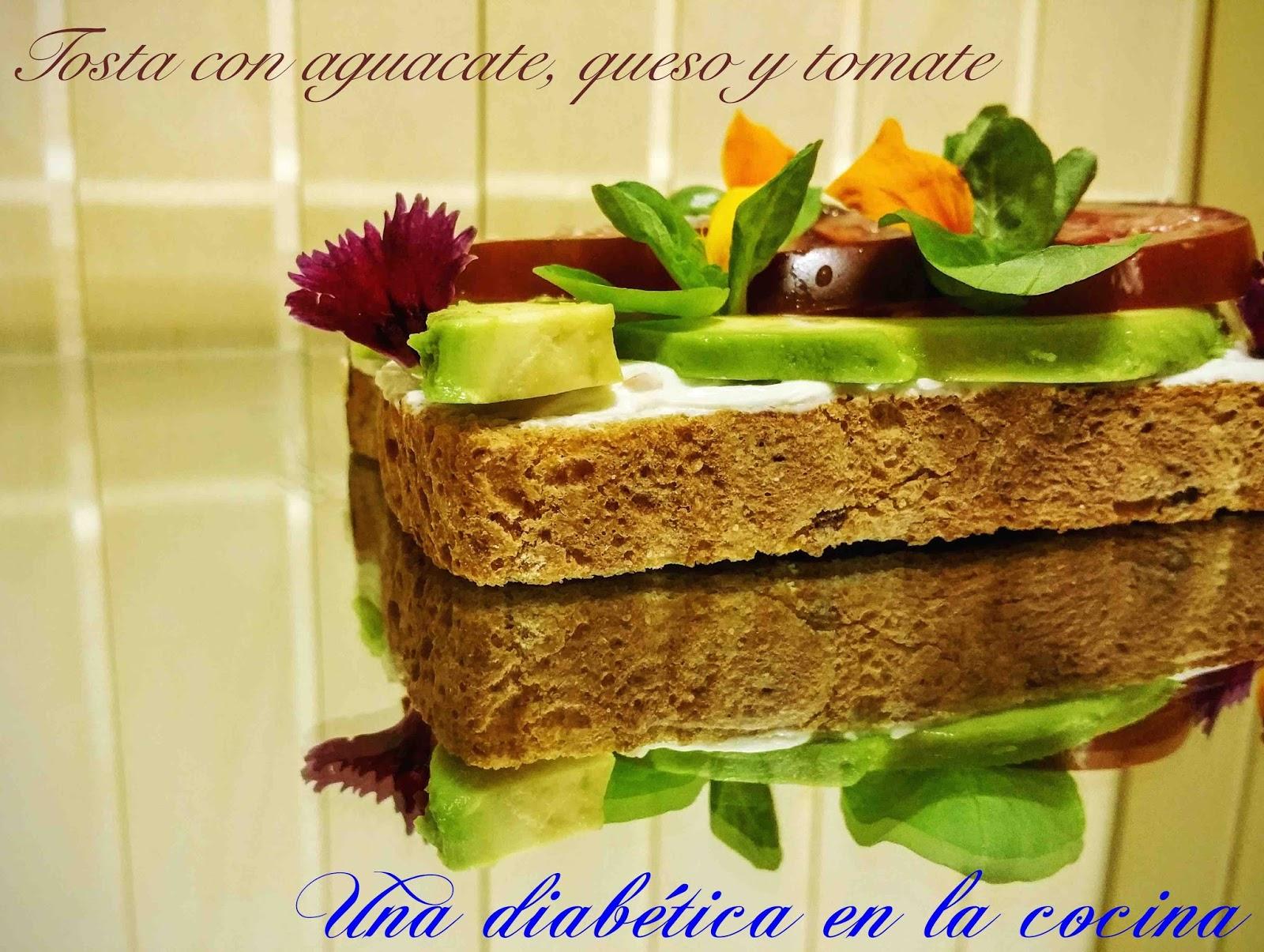 Una diabética en la cocina: Tosta con aguacate, queso y tomate