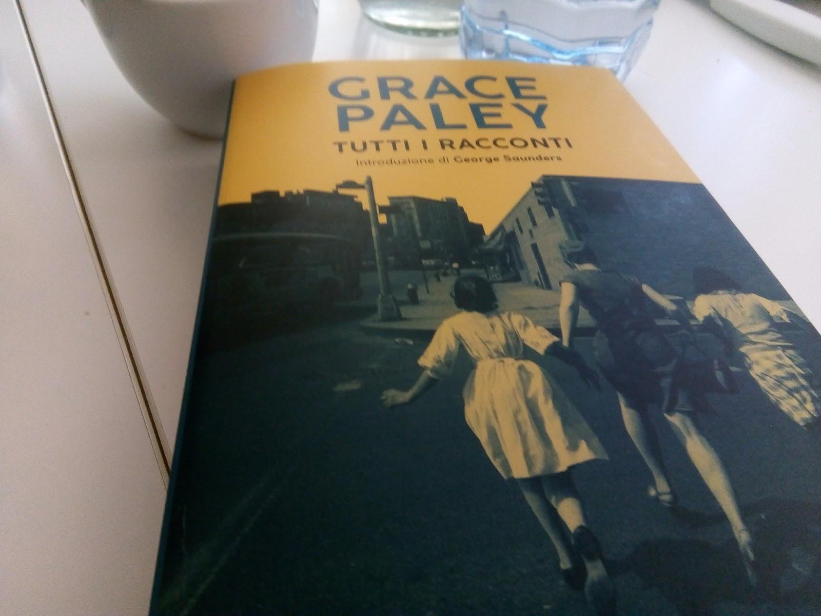 Grace Paley Piccoli Contrattempi Del Vivere.Wrong Da Grace Paley A Piccole Cose