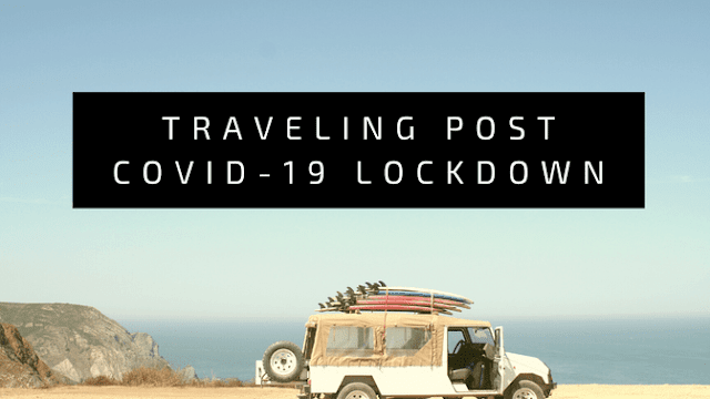 Possibility of traveling post COVID-19 lockdown
