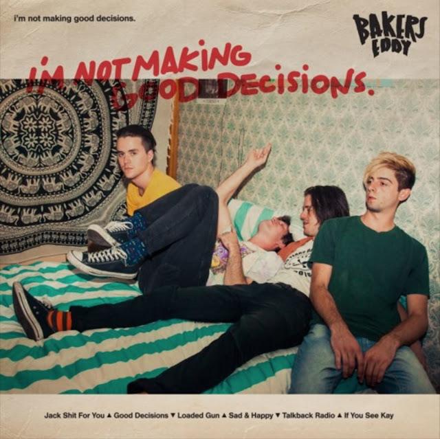 Punk-rockers Bakers Eddy drop 'Good Decisions'