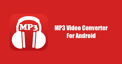 Android MP3 Video Converter செயலி