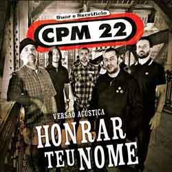 Baixar Música Honrar Teu Nome - CPM 22 Mp3