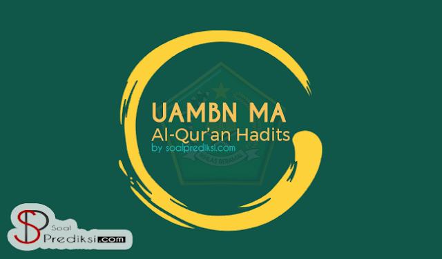 Latihan Soal UAMBN Al Qur'an Hadits MA
