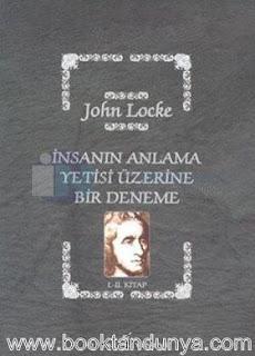 John Locke - İnsanın Anlama Yetisi Üzerine Bir Deneme