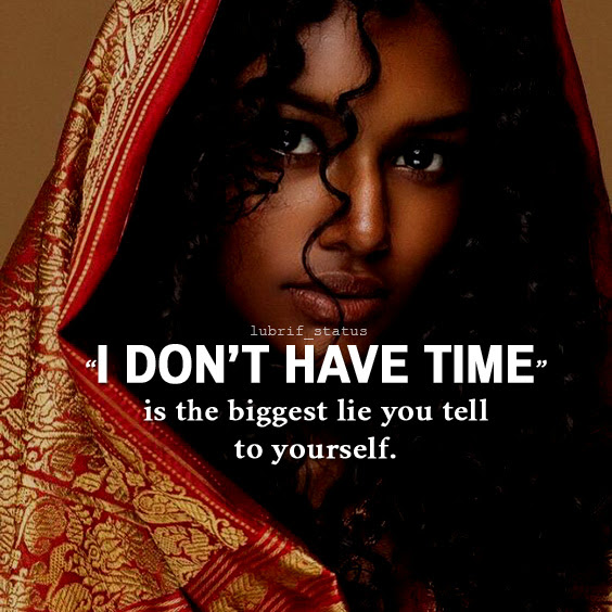 """""""I don't have time"""" is the best lie you...best travel quotes and status on image"""