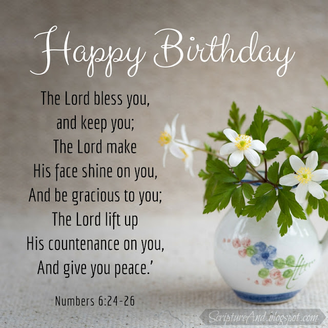 Happy Birthday with Numbers 6:24-26 and wildflowers in a vase | scriptureand.blogspot.com