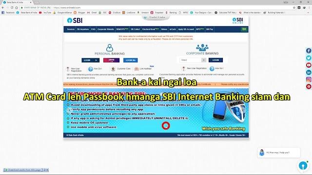 ATM CARD LEH PASSBOOK HMANGA SBI INTERNET BANKING SIAM DAN AWLSAM (BANK KAL NGAI LOVIN)