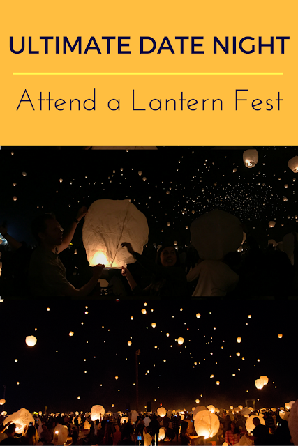 Romantic Date Idea: The Lantern Fest