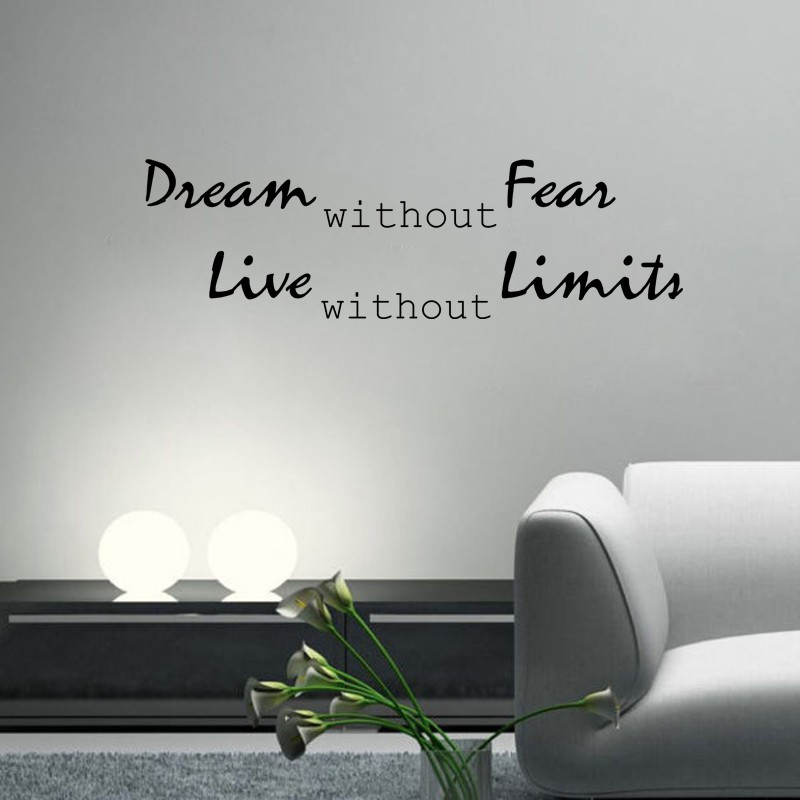 Cute Dream without Fear Live without Limits wall decal