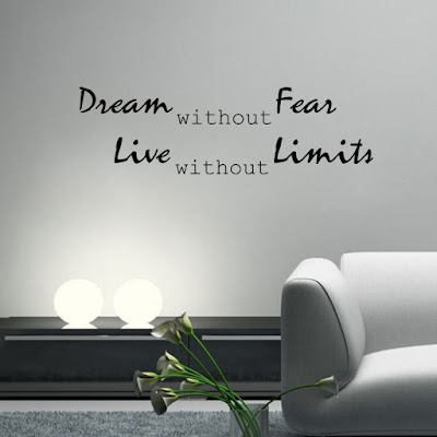 Dream without Fear Live without Limits wall decal