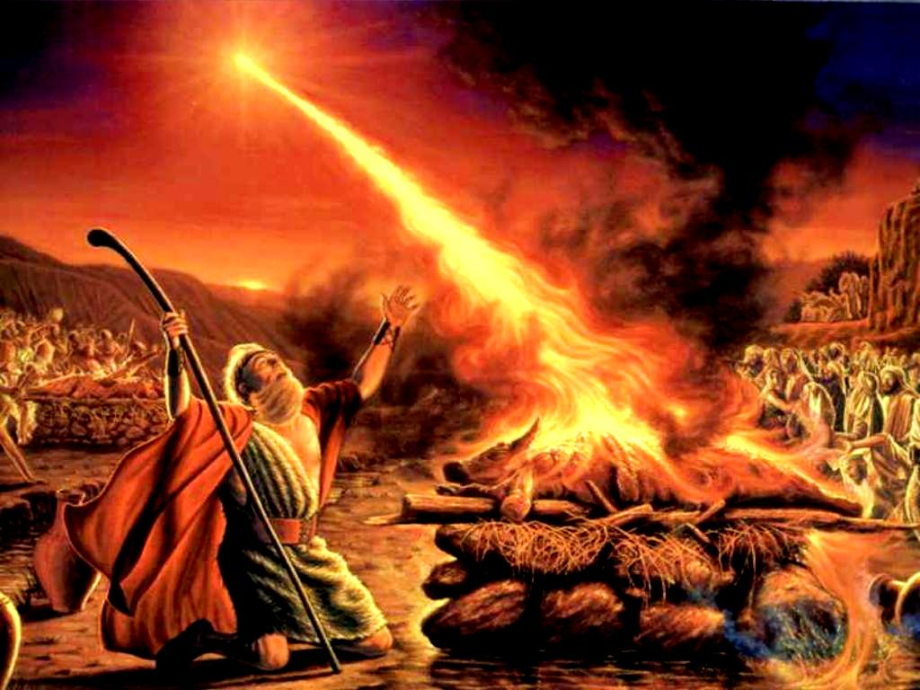 God answered Elijah's call, sent fire down fire from heaven.