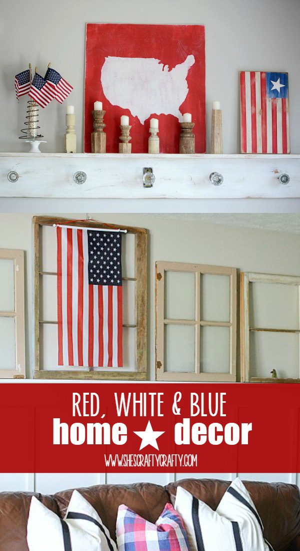 How to decorate your home with Patriotic Home Decor in Red White and Blue
