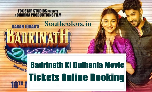 Badrinath Ki Dulhania Movie Tickets Advance Online Booking
