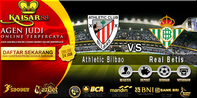 Prediksi Bola Jitu Athletic Bilbao vs Real Betis 5 Mei 2018