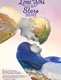 Love You to the Stars and Back | Bmovies