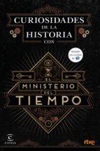 https://www.casadellibro.com/libro-curiosidades-de-la-historia-con-el-ministerio-del-tiempo/9788467046564/2932866