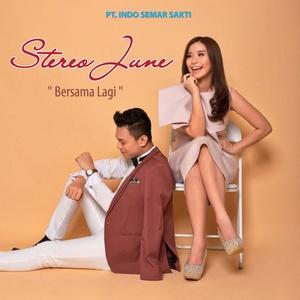 Stereo June - Bersama Lagi