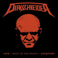 "Dirkschneider  - ""Live - Back to the Roots - Accepted!"""