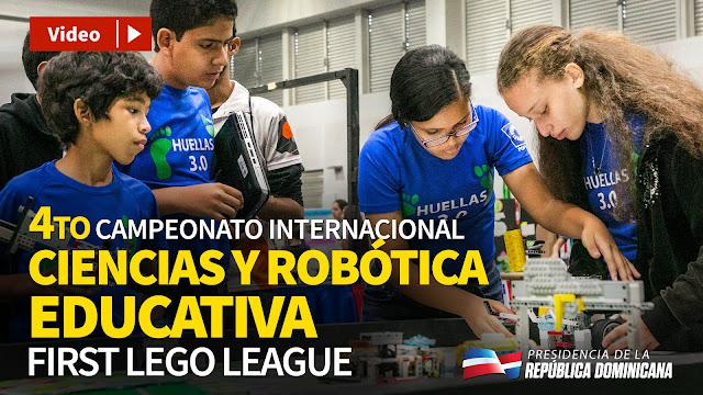 VIDEO: 4to Campeonato Internacional Ciencias y Robótica  Educativa. First Lego League