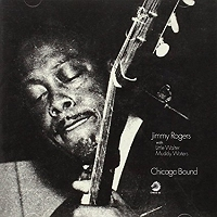 Jimmy Rogers · Chicago Bound