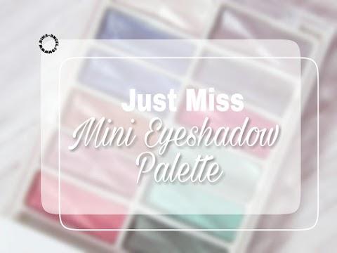 Review Just Miss Eyeshadow ES-218 (Mini Eyeshadow Palette)