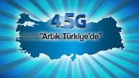 Türkiye'de 4.5G resmen başladı