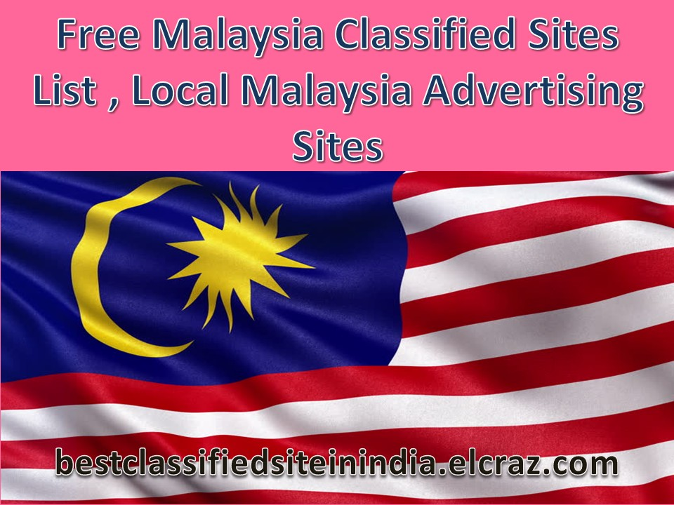 List of Best Free Malaysia Classifieds Sites | Top 50 Post Free