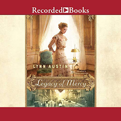 Legacy of Mercy by Lynn Austin -- Audiobook Review
