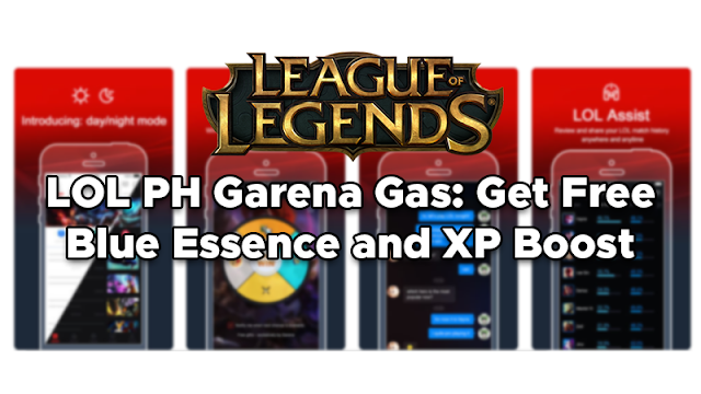 LOL PH Garena Gas: Get Free Blue Essence and XP Boost