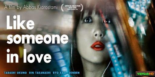 Phim Như Một Người Đang Yêu VietSub HD | Like Someone In Love 2012