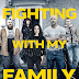 Fighting With Family Tickets Available Now! Releasing In Theaters 2/22